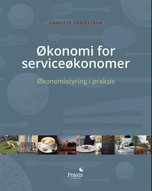 gry asnæs økonomi for serviceøkonomer-gry asnæs-bog fra saxo.com