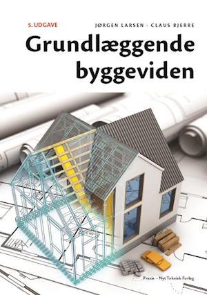 claus bjerre Grundlæggende byggeviden-claus bjerre-bog på saxo.com