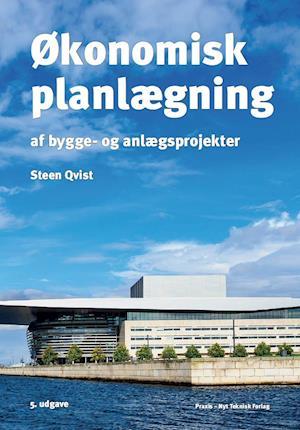 økonomisk planlægning af bygge- og anlægsprojekter-steen qvist-bog fra steen qvist fra saxo.com
