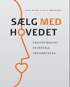 Sælg med hovedet af Katja Hessel Nille Presskorn