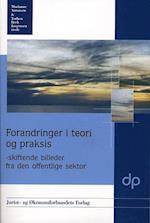 Forandringer i teori og praksis (Teen readers)