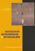 Retsfilosofi, retsvidenskab og retskildelære af Jens Evald