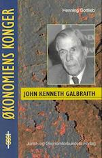 John Kenneth Galbraith (Økonomiens konger)