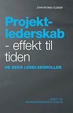 Projektlederskab - effekt til tiden af John Ryding Olsson
