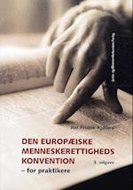 Den Europæiske Menneskerettighedskonvention af Jon Kjølbro
