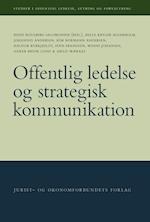 Offentlig ledelse og strategisk kommunikation (Studier i offentlig ledelse styring og forvaltning, nr. 2)