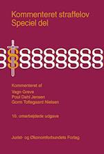 Kommenteret straffelov. Speciel del af Poul Dahl Jensen, Gorm Toftegaard Nielsen, Vagn Greve