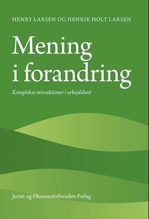 Bog, hæftet Mening i forandring af Henry Larsen, Henrik Holt Larsen