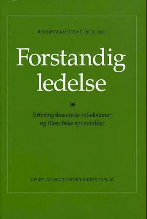 Bog hæftet Forstandig ledelse af Kim Gørtz