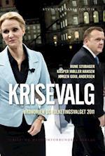 Krisevalg (Studier i dansk politik, nr. 1)