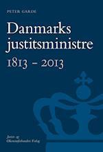 Danmarks justitsministre 1813-2013