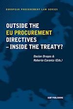 Outside the EU procurement directives - inside the treaty? (European Procurement Law Series, nr. 4)
