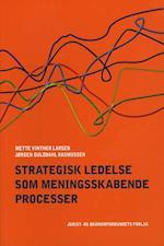 Strategisk ledelse som meningsskabende processer