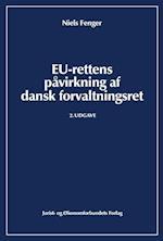 EU-rettens påvirkning af dansk forvaltningsret