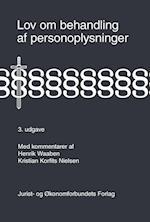 Lov om behandling af personoplysninger. med kommentarer af Waaben, Henrik, Kristian