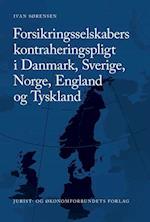Forsikringsselskabers kontraheringspligt i Danmark, Sverige, Norge, England og Tyskland