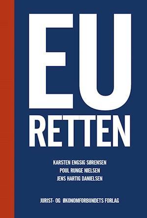 Bog, hæftet EU-retten af Karsten Engsig Sørensen, Poul Runge Nielsen, Jens Hartig Danielsen