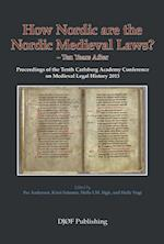 How Nordic are the Nordic medieval laws?