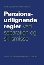 Pensionsudlignende regler ved separation og skilsmisse