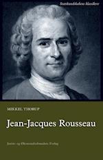 Jean-Jacques Rousseau (Statskundskabens klassikere)