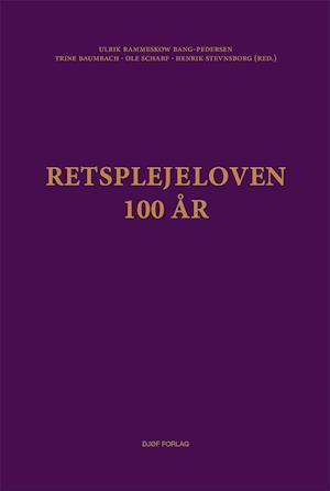Retsplejeloven - 100 år-trine baumbach-bog fra trine baumbach fra saxo.com