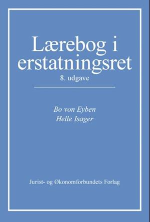 Bog, hæftet Lærebog i erstatningsret af Bo von Eyben, Helle Isager