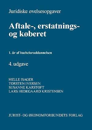 Bog, hæftet Juridiske øvelsesopgaver - aftale-, erstatnings- og køberet af Lars Hedegaard Kristensen, Susanne Karstoft, Torben Iversen