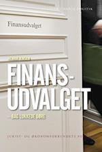 Finansudvalget -  bag lukkede døre (Studier i dansk politik, nr. 4)