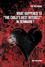 What Happened to the Child's Best Interest in Denmark?