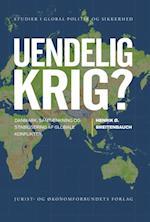 Uendelig krig? (Studier i global politik og sikkerhed, nr. 10)