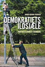 Demokratiets ildsjæle (Studier i dansk politik)