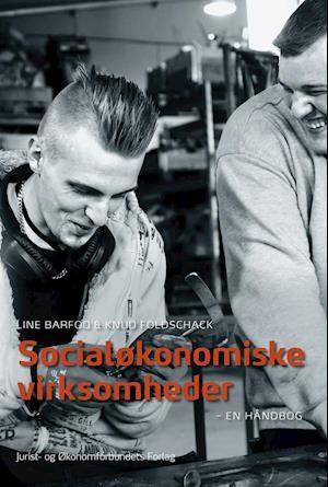 Bog, hæftet Socialøkonomiske virksomheder af Knud Foldschack, Line Barfod