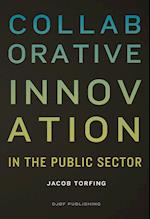 Collaborative innovation in the public sector (Public Management and Change Series)