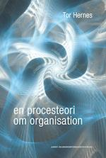 En procesteori om organisation