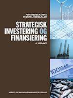 Strategisk investering og finansiering