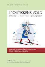I politikkens vold af Jørgen Grønnegård Christensen, Peter Bjerre Mortensen