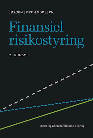 Bog hæftet Finansiel risikostyring af Jørgen Just Andresen