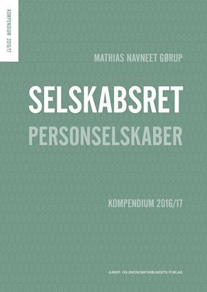 Bog, hæftet Selskabsret- Personselskaber af Mathias Navneet Gørup