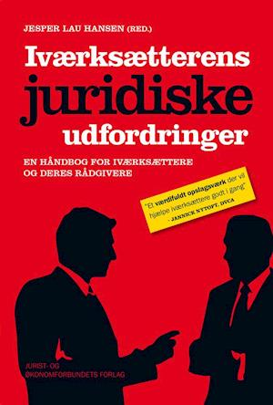 Bog, hæftet Iværksætterens juridiske udfordringer af Jesper Lau Hansen (red.)