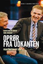 Oprør fra udkanten (Studier i dansk politik)