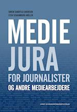 Mediejura for journalister - og andre mediearbejdere