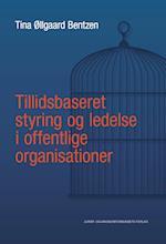 Tillidsbaseret styring og ledelse i offentlige organisationer