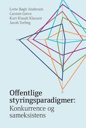 Offentlige styringsparadigmer-jacob torfing-bog fra jacob torfing fra saxo.com