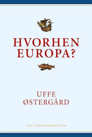 Hvorhen Europa?