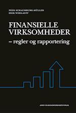 Finansielle virksomheder - regler og rapportering af Erik Werlauff, Peer Schaumburg-Müller
