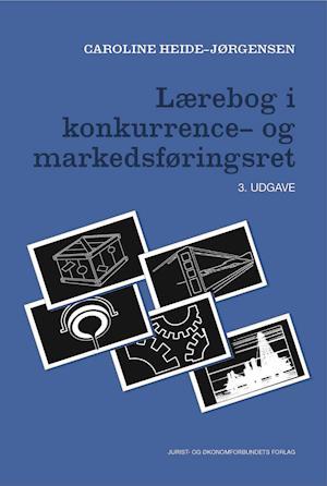 caroline heide-jørgensen Lærebog i konkurrence- og markedsføringsret-caroline heide-jørgensen-bog fra saxo.com