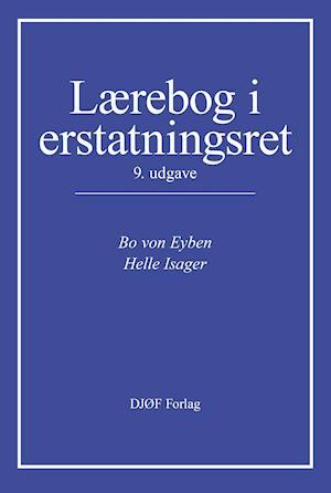 bo von eyben Lærebog i erstatningsret-bo von eyben-bog på saxo.com