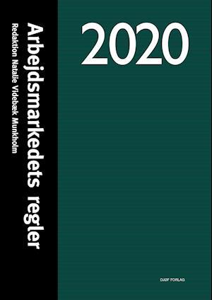 Arbejdsmarkedets regler 2020
