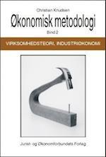 Økonomisk metodologi, Virksomhedsteori og industriøkonomi
