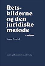 Retskilderne og den juridiske metode af Jens Evald